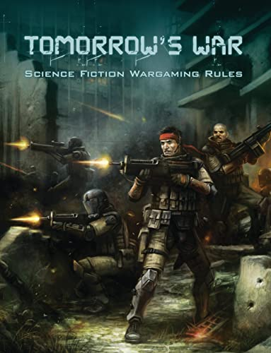 Tomorrow's War (Science Fiction Wargaming Rules): Shawn Carpenter and