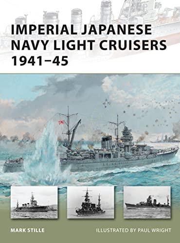 Imperial Japanese Navy Light Cruisers 1941-45 (New Vanguard): Stille, Mark