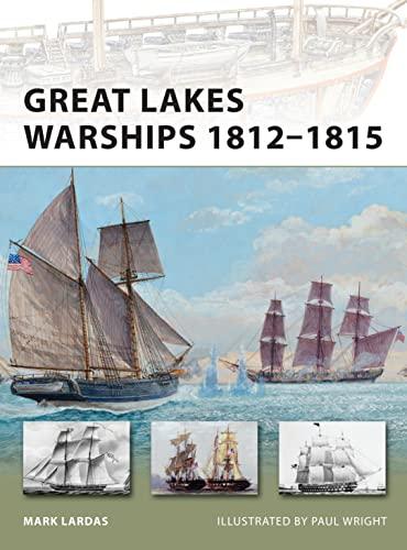 9781849085663: Great Lakes Warships 1812-1815 (New Vanguard)