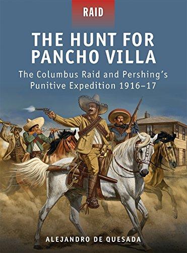 The Hunt for Pancho Villa: The Columbus: Quesada, Alejandro de
