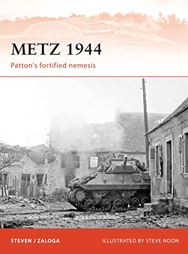9781849085915: Metz 1944: Patton's fortified nemesis (Campaign)