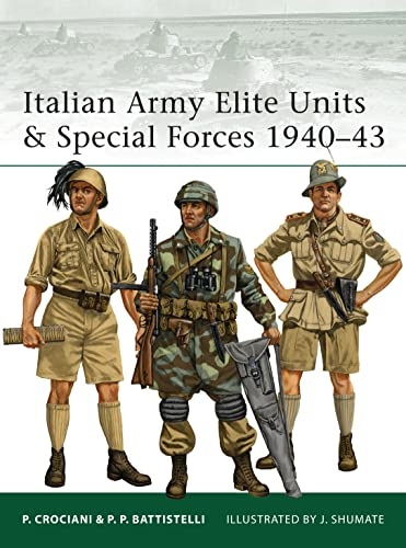 Italian Army Elite Units & Special Forces: Crociani, P &
