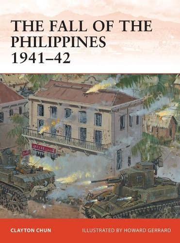 9781849086097: The Fall of the Philippines 1941–42 (Campaign)