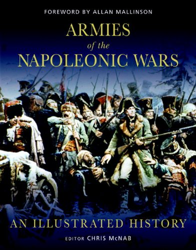 9781849086486: Armies of the Napoleonic Wars: An Illustrated History (General Military)