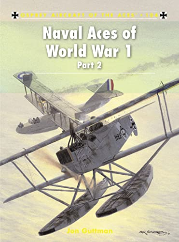 Naval Aces of World War 1 part 2 (Paperback)