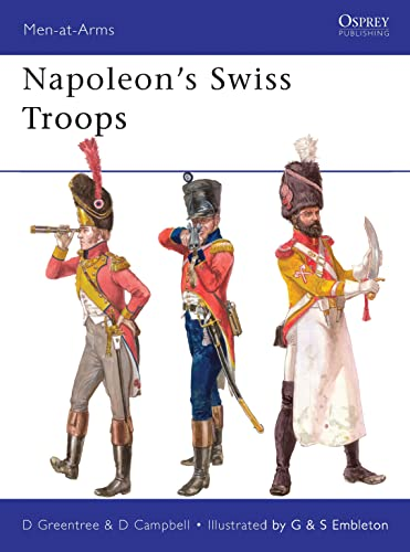 9781849086783: Napoleon's Swiss Troops (Men-at-Arms)