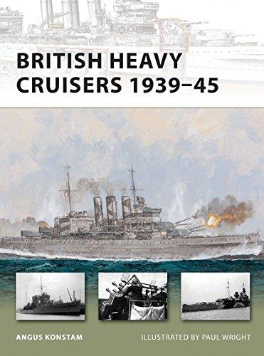 British Heavy Cruisers 1939–45 (New Vanguard) (1849086869) by Angus Konstam