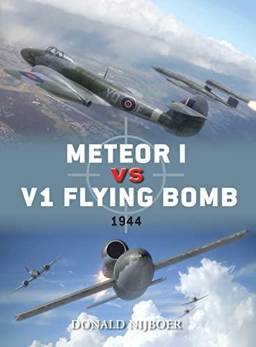 METEORI vs V1 FLYING BOMB .1944.DUEL N°45.: DONALD NIJBOER