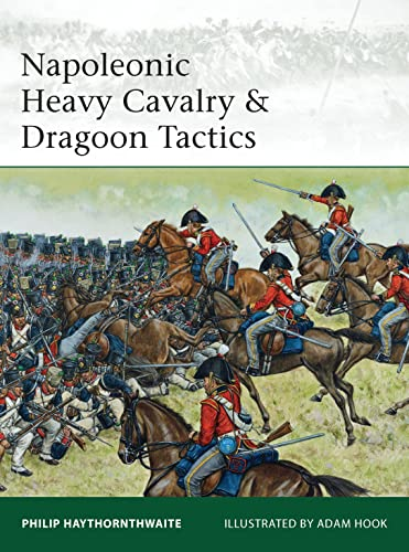 9781849087100: Napoleonic Heavy Cavalry & Dragoon Tactics (Elite)