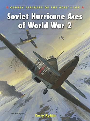 Soviet Hurricane Aces of World War 2 (Aircraft of the Aces): Rybin, Yuriy