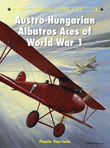 9781849087476: Austro-Hungarian Albatros Aces of World War 1 (Aircraft of the Aces)
