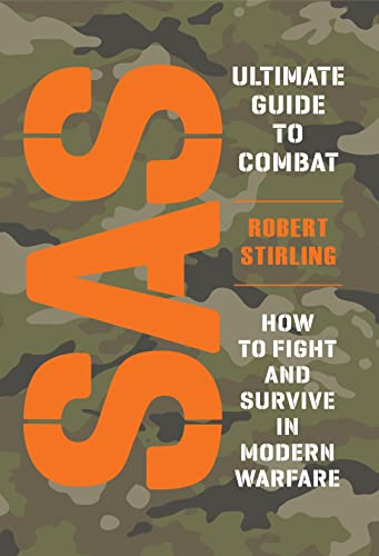 9781849087636: SAS Ultimate Guide to Combat: How to Fight and Survive in Modern Warfare (General Military)
