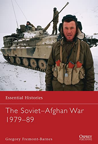 9781849088053: The Soviet-Afghan War 1979-89 (Essential Histories)