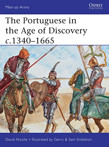 9781849088480: The Portuguese in the Age of Discovery 1340-1665 (Men-at-Arms)