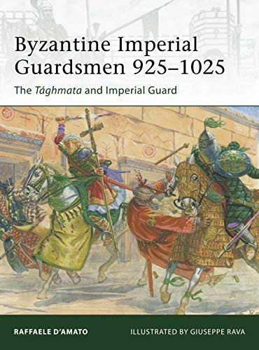 9781849088503: Byzantine Imperial Guardsmen 925–1025: The Tághmata and Imperial Guard (Elite)