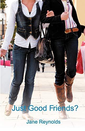 Just Good Friends?: Reynolds, Jane