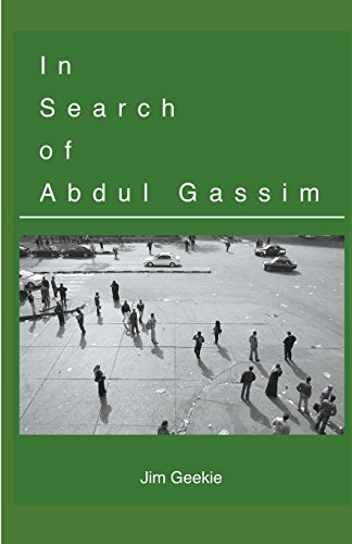 In Search of Abdul Gassim: Jim Geekie
