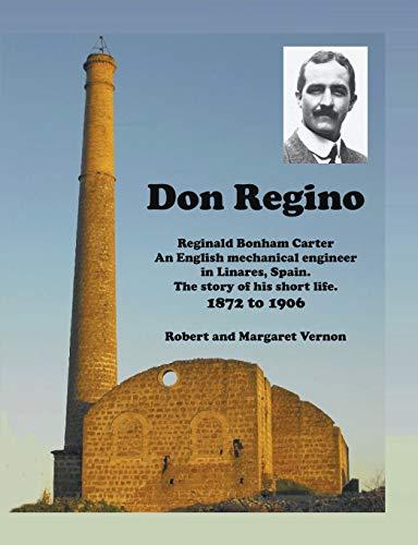Don Regino: Reginald Bonham Carter An English: Vernon, Robert and