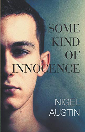 9781849149525: Some Kind Of Innocence
