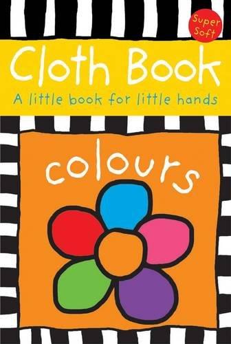 9781849152617: Little Cloth Book of Colours (Cloth Books)