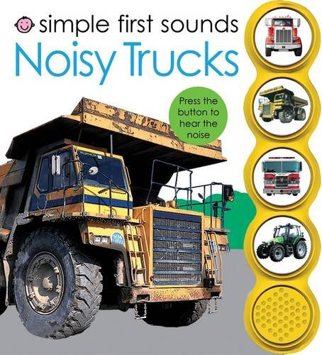 9781849152747: Noisy Trucks (Simple First Sounds)