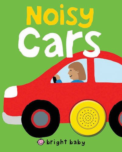 9781849152785: Noisy Cars (Bright Baby Noisy Machines)