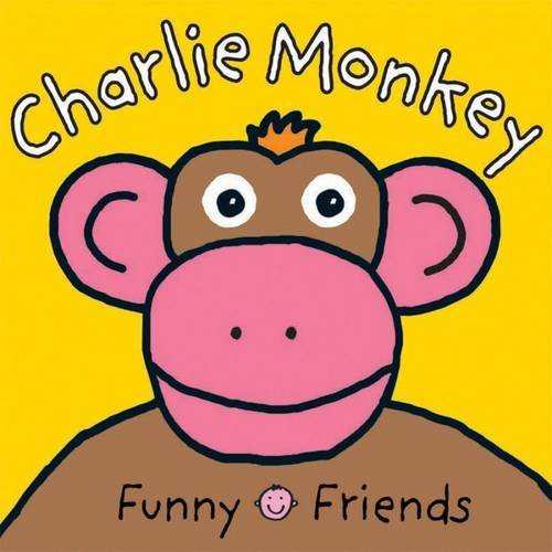 9781849153027: Charlie Monkey. (Funny Friends)