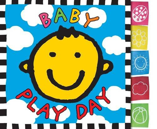 9781849154369: Baby Play Day. (Baby Touch and Feel)