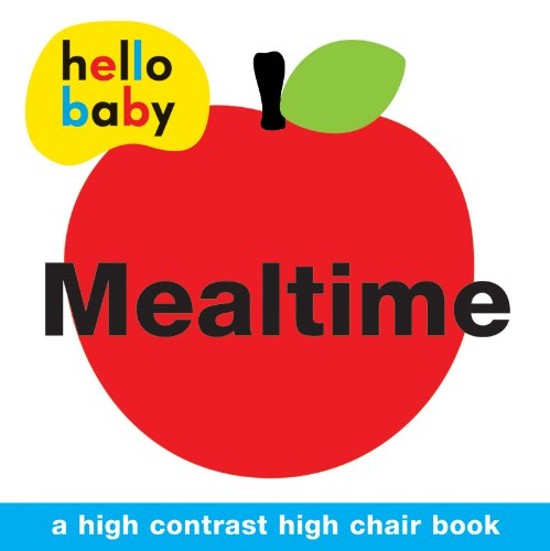 9781849158497: Mealtime High Chair Book (Hello Baby)