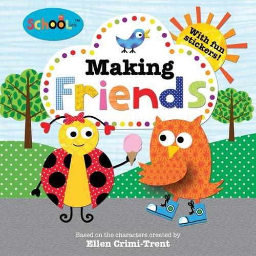 9781849158565: Making Friends (Schoolies Storybooks)