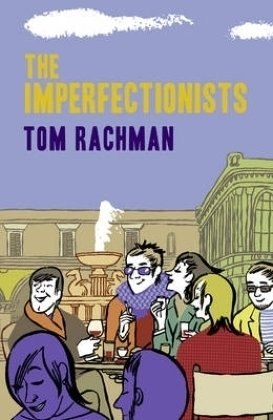 9781849160292: The Imperfectionists