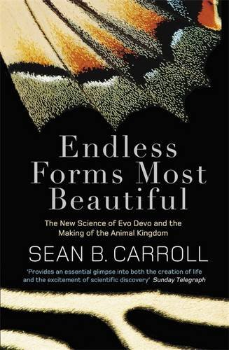 9781849160483: Endless Forms Most Beautiful: The New Science of Evo Devo and the Making of the Animal Kingdom
