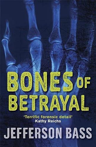 9781849160551: Bones of Betrayal: A Body Farm Thriller (The Body Farm)