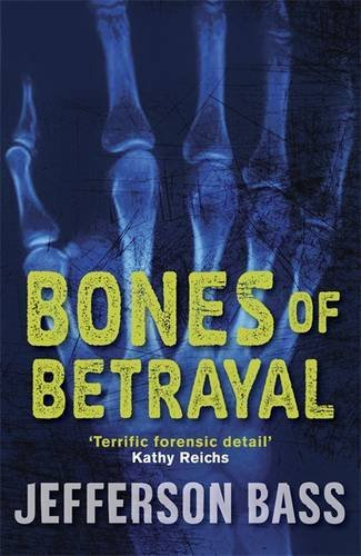 9781849160551: Bones of Betrayal: A Body Farm Thriller