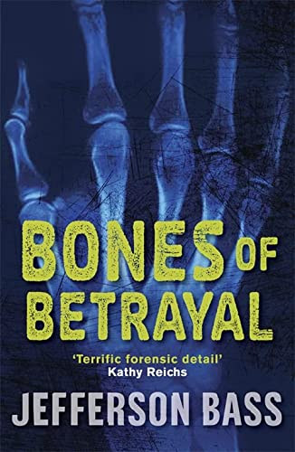 9781849160551: Bones of Betrayal (The Body Farm)