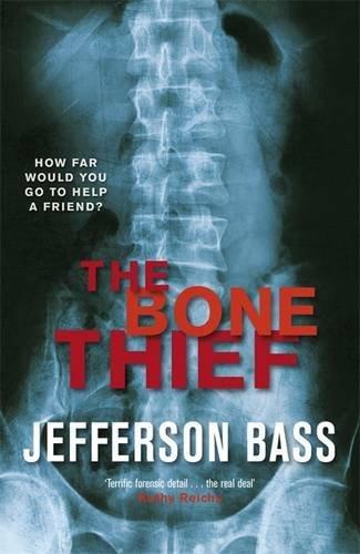 9781849160575: The Bone Thief: A Body Farm Thriller