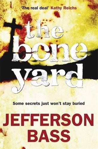 9781849160599: The Bone Yard: A Body Farm Thriller (Body Farm 6)