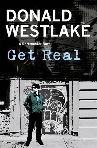 9781849161053: Get Real: A Dortmunder Novel