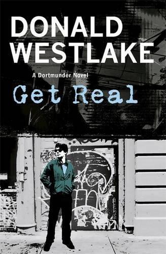 9781849161060: Get Real: A Dortmunder Novel