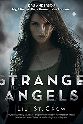 Strange Angels: St Crow, Lili