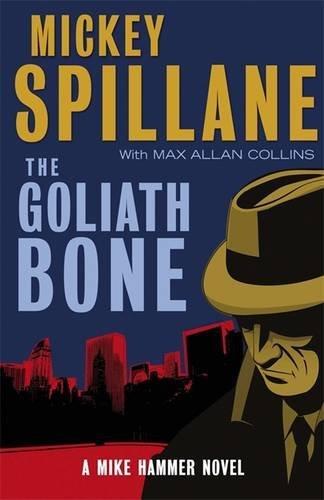 9781849161442: The Goliath Bone: A Mike Hammer Novel