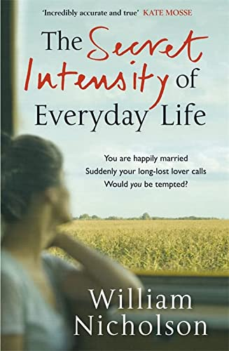 9781849161954: The Secret Intensity of Everyday Life