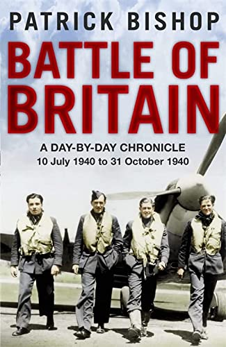 9781849162241: Battle of Britain: A day-to-day chronicle, 10 July-31 October 1940