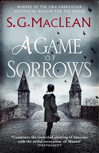 A Game of Sorrows: Alexander Seaton 2: Shona MacLean