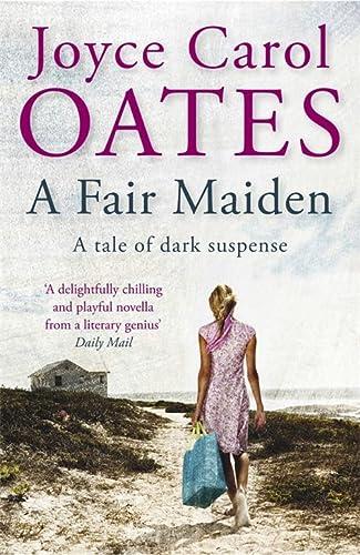 9781849162609: A Fair Maiden: A Dark Novel of Suspense
