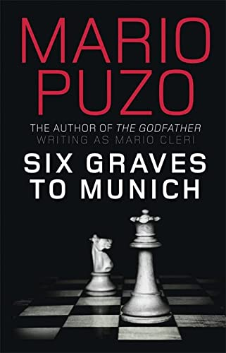 9781849162760: Six Graves to Munich