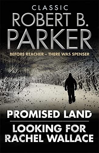 9781849162890: Classic Robert B. Parker: Looking for Rachel Wallace; Promised Land