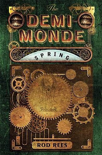 9781849165020: The Demi-Monde: Spring: Book II of the Demi-Monde