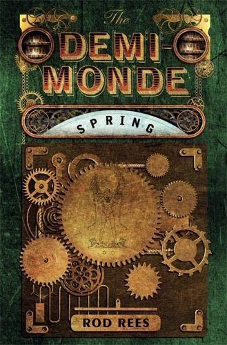 9781849165037: The Demi-Monde: Spring: Book II of the Demi-Monde