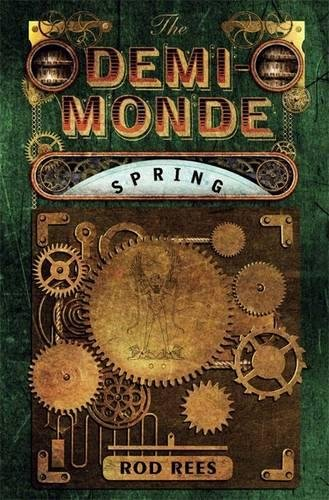 9781849165037: The Demi-Monde: Spring: Book II